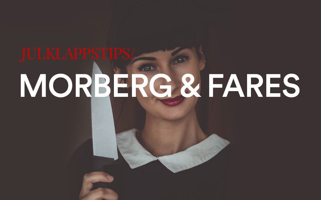 Julklappsidé med Morberg och Fares